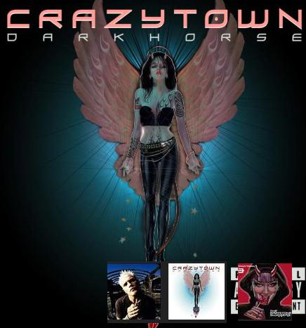 Crazy Town-«Darkhorse»